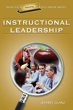 What Every Principal Should Know About Instructional Leadership PDF