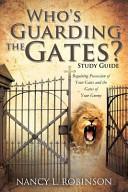 Who s Guarding the Gates  Study Guide PDF