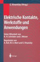 Elektrische Kontakte  Werkstoffe und Anwendungen PDF