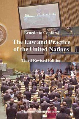 The Law And Practice Of The United Nations PDF