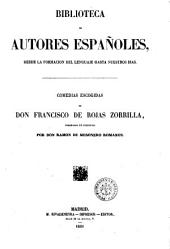 Comedias escogidas de don Francisco de Rojas Zorrilla ordendas en coleccion por don Ramon de Mesonero Romanos