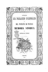 Intorno al palazzo pretorio o del podestà di Pistoia memoria storica di Giuseppe Tigri