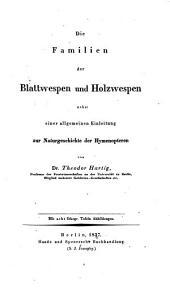 Die Aderflügler Deutschlands; mit besonderer Berücksichtigung ihres Larvenzustandes und ihres Wirkens in Wäldern und Gärten, etc