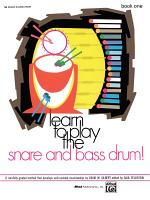 Learn to Play the Snare and Bass Drum! Book 1