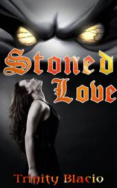 Stoned Love