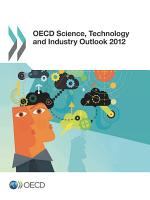 OECD Science  Technology and Industry Outlook 2012 PDF