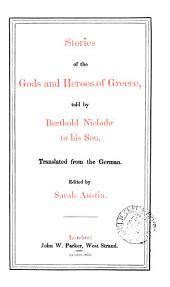 Stories of the gods and heroes of Greece. Transl. Ed. by S. Austin
