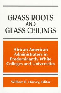 Grass Roots and Glass Ceilings Book
