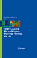 TASER   Conducted Electrical Weapons  Physiology  Pathology  and Law PDF