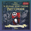 Tim Burton's The Nightmare Before Christmas Party Cookbook