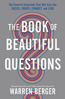 The Book of Beautiful Questions Book
