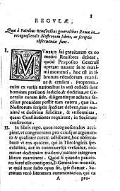Regulae quae a patribus reuisoribus generalibus Romae in recognoscendis nostrorum libris, ac scriptis observandae sunt