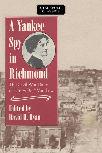 Download A Yankee Spy in Richmond Book