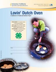 Lovin Dutch Oven A California 4 H Foods And Nutrition Project Book PDF