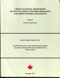 Cross cultural Dimensions of Multilateral Non proliferation and Arms Control Dialogues PDF