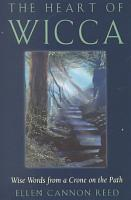 The Heart of Wicca PDF