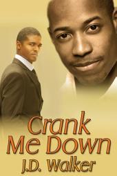 Crank Me Down
