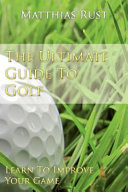 The Ultimate Guide to Golf PDF