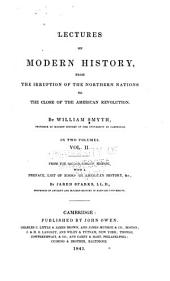 Lectures on Modern History, from the Irruption: Volume 2