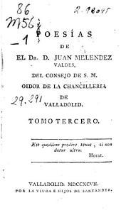 Poesías de ... Juan Meléndez Valdes ...: tomo tercero