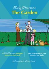 Molly Moccasins - The Garden