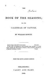The Book of the Seasons: Or, The Calendar of Nature