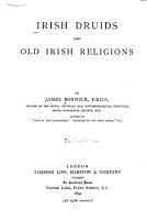 Irish Druids and Old Irish Religions PDF