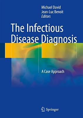 The Infectious Disease Diagnosis