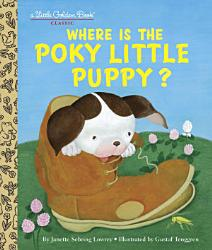 Where Is The Poky Little Puppy  Book PDF