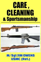 Care, Cleaning & Sportsmanship