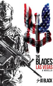 Las Vegas: The Blades SAS Novellas Book 6