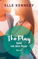 The Play     Spiel mit dem Feuer PDF