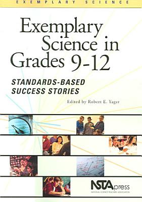 Exemplary Science in Grades 9 12