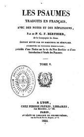 Les Psaumes traduits en français: avec des notes et des réflexions