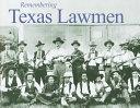 Remembering Texas Lawmen