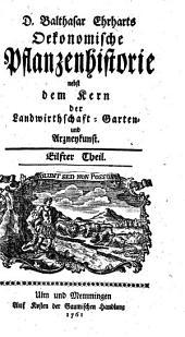 Oeconomische Pflanzenhistorie: nebst dem Kern der Landwirthschafft-, Garten- und Arzneykunst. 11