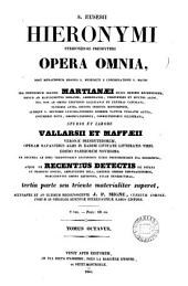 Sancti Eusebii Hieronymi ... opera omnia, studio et labore Vallarsii et Maffæii: Volume 27