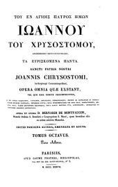 Opera omnia quae exstant, vel quae e jus nomine circimferuntur--: Opera et studio Bernardi de Montfaucon, Volume 8, Part 2