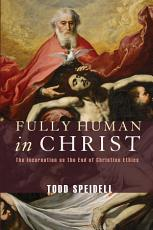Fully Human in Christ PDF