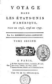 Voyage dans les Etats-Unis d'Amérique: fait en 1795, 1796 et 1797, Volume2