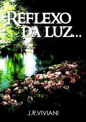Reflexo Da Luz...