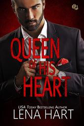 Queen of His Heart