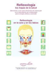 Reflexología en la cara y en los labios: Reflexología los mapas de la salud