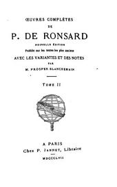 Oeuvres complètes de P. de Ronsard: Volume2