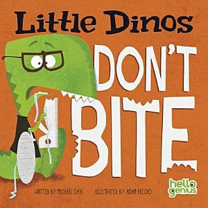 Little Dinos Don t Bite
