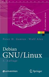 Debian GNU/Linux: Grundlagen, Einrichtung und Betrieb, Ausgabe 3