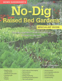 Home Gardeners No Dig Raised Bed Gardens