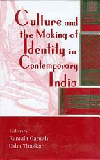 Culture and the Making of Identity in Contemporary India PDF