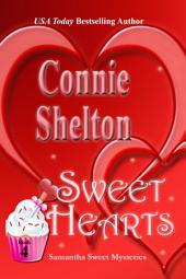 Sweet Hearts: A Sweet's Sweets Bakery Mystery