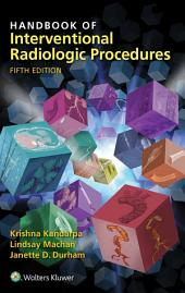 Handbook of Interventional Radiologic Procedures: Edition 5